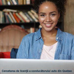 Cercetarea de licență a conducătorului auto din Quebec