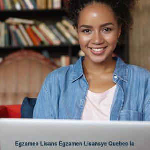 Egzamen Lisans Egzamen Lisansye Quebec la